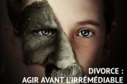 Le divorce n'est pas une fatalité : Arrêtons la casse